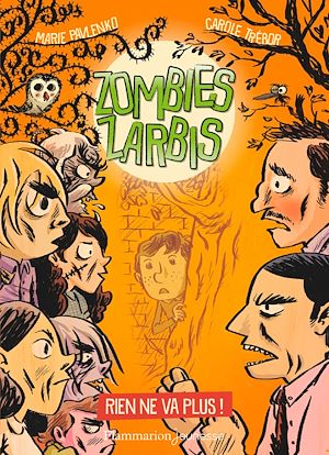 Téléchargez le livre :  Zombies zarbis (Tome 2) - Rien ne va plus !