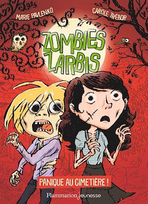 Téléchargez le livre :  Zombies zarbis (Tome 1) - Panique au cimetière !