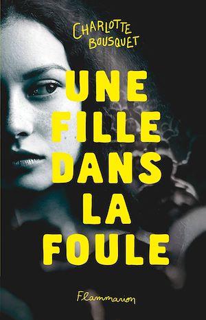 Téléchargez le livre :  Une fille dans la foule