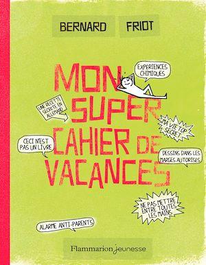 Téléchargez le livre :  Mon super cahier de vacances