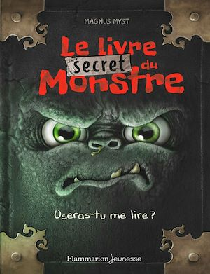 Téléchargez le livre :  Le livre secret du monstre