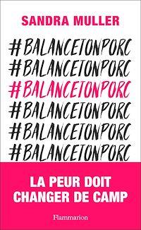 Télécharger le livre : #Balance ton porc