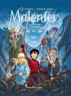 Téléchargez le livre :  Malenfer (Tome 2) - La source magique