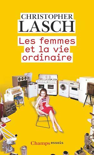 Téléchargez le livre :  Les femmes et la vie ordinaire