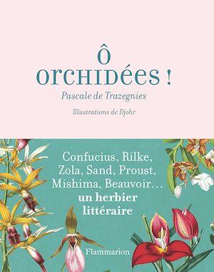 Téléchargez le livre :  Ô orchidées