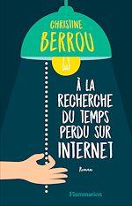 Télécharger le livre :  À la recherche du temps perdu sur internet