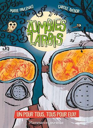 Téléchargez le livre :  Zombies zarbis (Tome 3) - Un pour tous, tous pour eux !