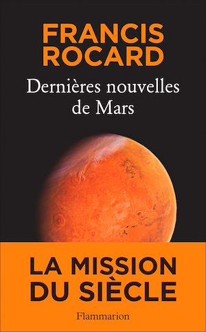 Téléchargez le livre :  Dernières nouvelles de Mars