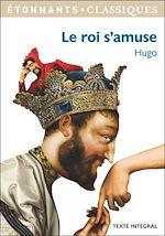 Télécharger le livre :  Le roi s'amuse