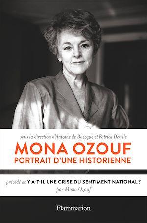 Téléchargez le livre :  Mona Ozouf. Portrait d'une historienne