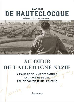 Téléchargez le livre :  Au cœur de l'Allemagne nazie