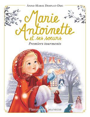 Téléchargez le livre :  Marie-Antoinette et ses sœurs (Tome 3) - Premiers tourments