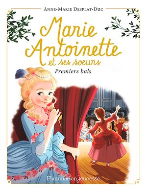 Téléchargez le livre :  Marie-Antoinette et ses sœurs (Tome 2) - Premiers bals