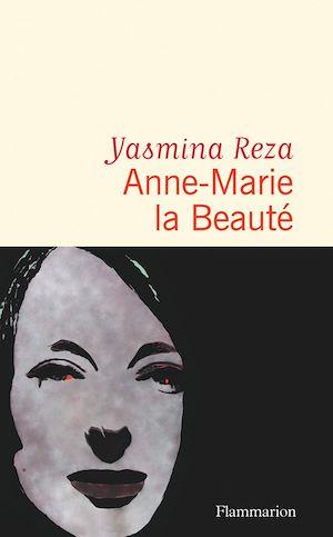 Téléchargez le livre :  Anne-Marie la Beauté