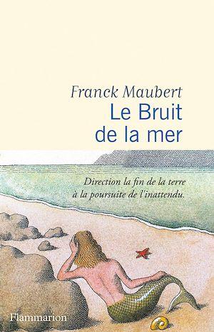 Téléchargez le livre :  Le Bruit de la mer