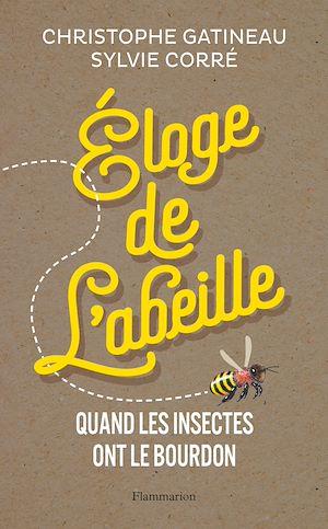 Téléchargez le livre :  Éloge de l'abeille