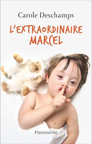 Téléchargez le livre :  L'extraordinaire Marcel
