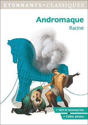 Téléchargez le livre :  Andromaque