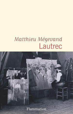 Téléchargez le livre :  Lautrec