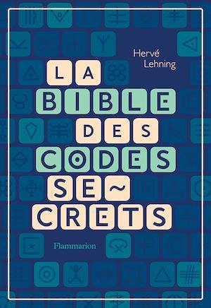Téléchargez le livre :  La Bible des codes secrets
