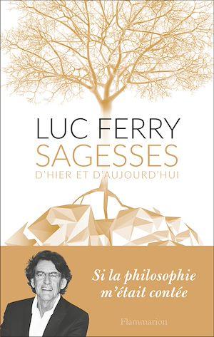 Téléchargez le livre :  Sagesses d'hier et d'aujourd'hui
