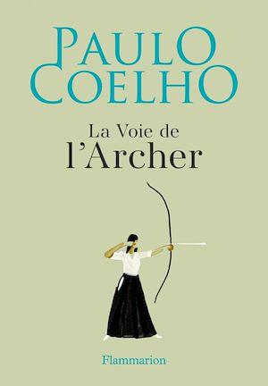 Téléchargez le livre :  La Voie de l'Archer