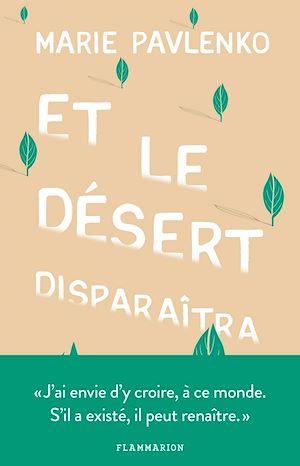 Téléchargez le livre :  Et le désert disparaîtra