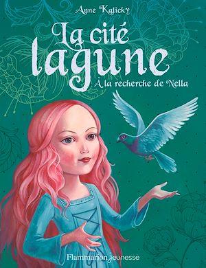 Téléchargez le livre :  La cité lagune (Tome 2) - À la recherche de Nella