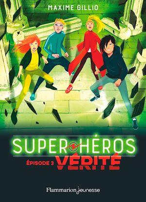 Téléchargez le livre :  Super-Héros (Tome 3) - Vérité