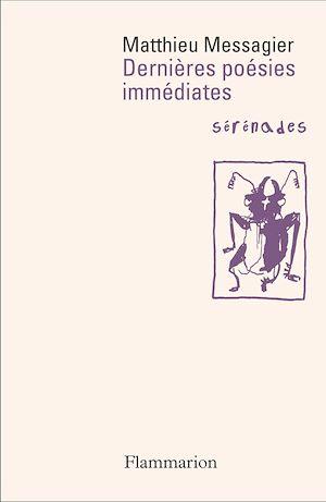 Téléchargez le livre :  Dernières poésies immédiates