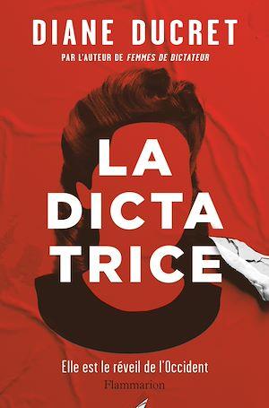 Téléchargez le livre :  La Dictatrice