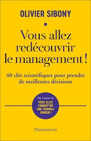 Téléchargez le livre :  Vous allez redécouvrir le management!
