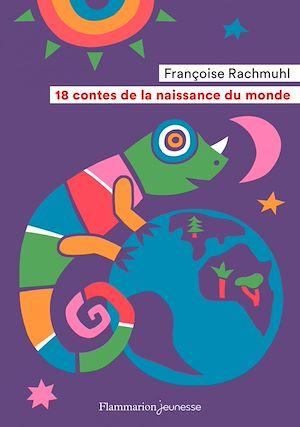 Téléchargez le livre :  18 contes de la naissance du monde