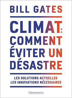 Téléchargez le livre :  Climat : comment éviter un désastre