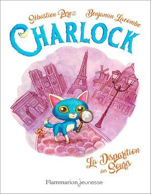 Téléchargez le livre :  Charlock (Tome 1). La disparition des souris