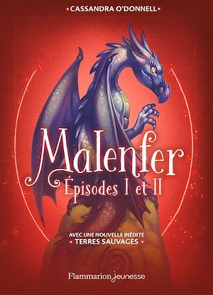 Téléchargez le livre :  Malenfer (Episodes I et II)