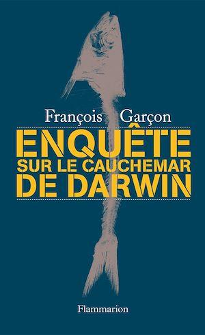 Téléchargez le livre :  Enquête sur Le cauchemar de Darwin