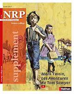 Télécharger le livre :  Supplément NRP Collège -Mark Twain, Les Aventures de Tom Sawyer -Mars 2017