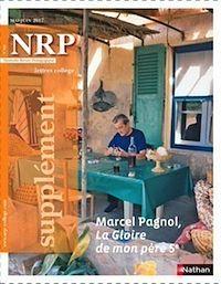 Télécharger le livre : NRP Supplément Collège - Marcel Pagnol, La Gloire de mon père - Mai-Juin 2017
