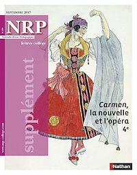 Télécharger le livre : Supplément NRP Collège - Carmen - Septembre 2017 (format pdf)