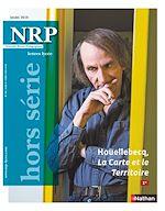 Télécharger le livre :  NRP Lycée Hors-Série - Houellebecq, La Carte et le Territoire - Mars 2018 (Format PDF)