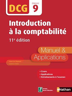 Téléchargez le livre :  Introduction à la comptabilité - DCG 9 - Manuel et applications