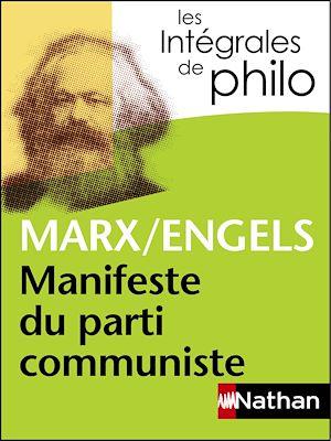 Téléchargez le livre :  Intégrales de Philo - MARX/ENGELS, Manifeste du parti communiste