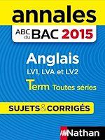 Télécharger cet ebook : Annales ABC du BAC 2015 Anglais Term Toutes séries