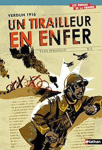 Télécharger le livre : Verdun 1916 : Un tirailleur en enfer