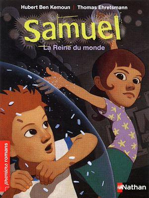 Téléchargez le livre :  Samuel, la reine du monde - Roman Fantastique - De 7 à 11 ans