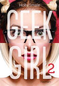 Télécharger le livre : Geek Girl - Tome 2