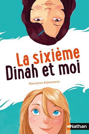 Téléchargez le livre :  La sixième, Dinah et moi