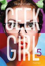 Télécharger le livre :  Geek Girl - Tome 5
