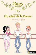 Télécharger le livre :  20 allée de la danse : L'ombre d'un frère - Dès 8 ans